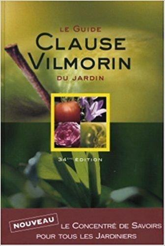 Guide Clause Vilmorin du jardin – Livre de référence